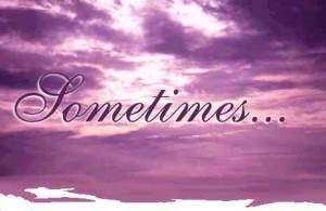 sometimes sometime